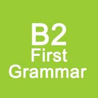 B2 First Grammar