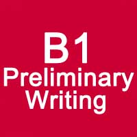 B1 Preliminary Writing