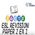 IGCSE ESL Exercise 2