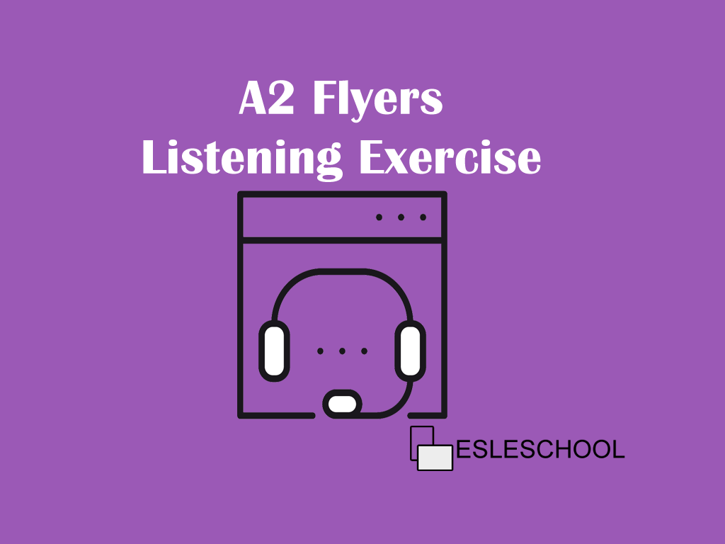 A2 Flyers Listening Test 1 Part 1 | Pre-Intermediate Level of English